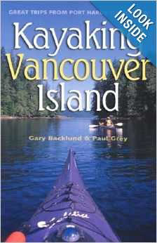 Kayaking Vancouver Island: Great Trips From Port Hardy To Victoria (SKU 1006810620)