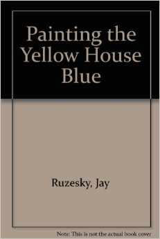 Painting The Yellow House Blue (SKU 1011377620)
