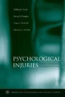 Psychological Injuries : Forensic Assessment Treatment & Law (SKU 1029682020)