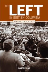 Left In British Columbia - History Of Struggle (SKU 1054551520)